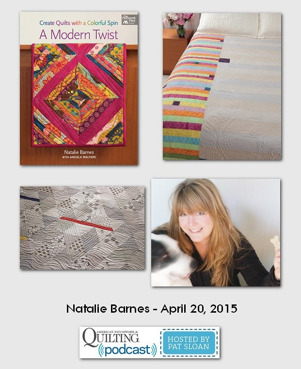 American Patchwork and Quilting Pocast guests Natalie Barnes April 2015