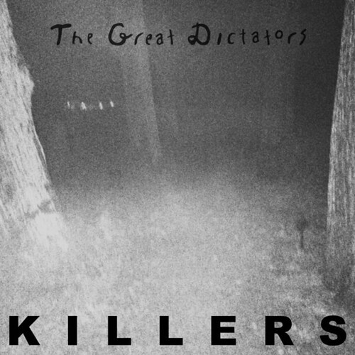 The Great Dictators - Killers
