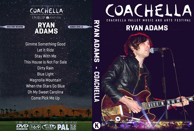 Ryan Adams - Coachella 2015