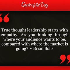 True thought leadership starts with empathy. Are you thinking through where you audience wants to be and also aligning it to where the market is going? via @PattyFarmer