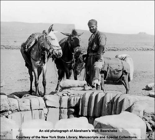 브엘세바에 있는 아브라함의 우물. 사진은 20세기 초에 촬영된 것.