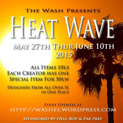 Heat Wave Wash Sale