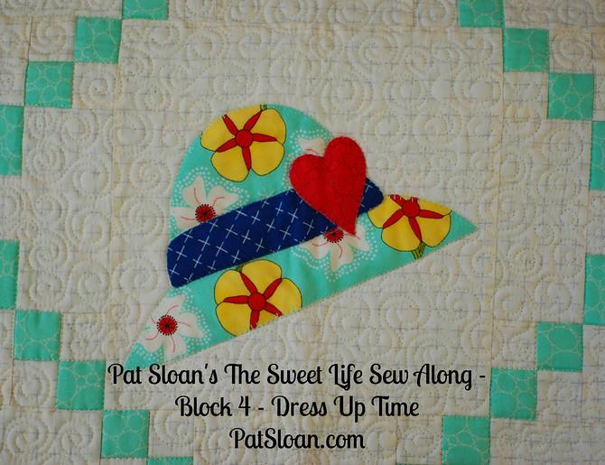 Pat Sloan Sweet Life Sew Along block 4