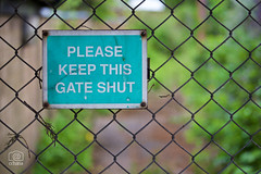 PLEASE KEEP THIS GATE SHUT