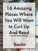 16 Amazing Places Where You Will Want to Curl Up And Read