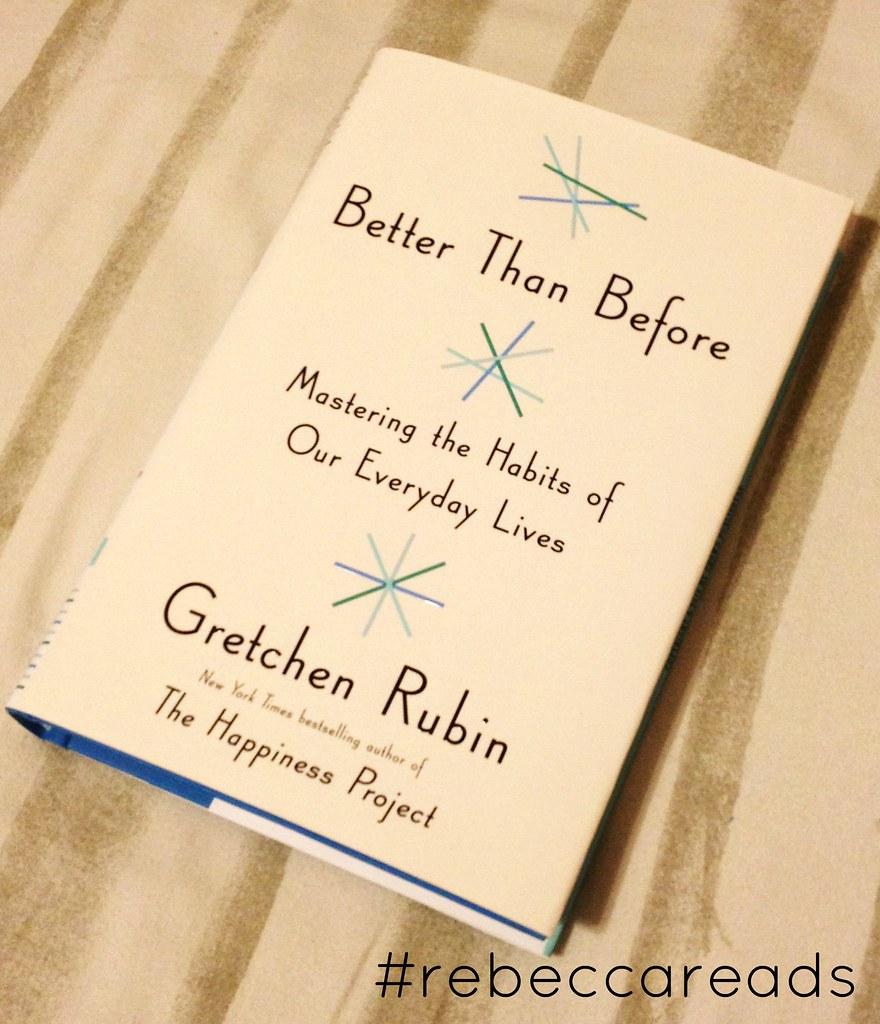 Better Than Before Gretchen Rubin