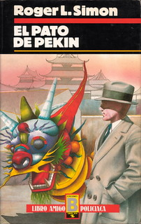 Roger L. Simon - El pato de Pekín (Ediciones B)