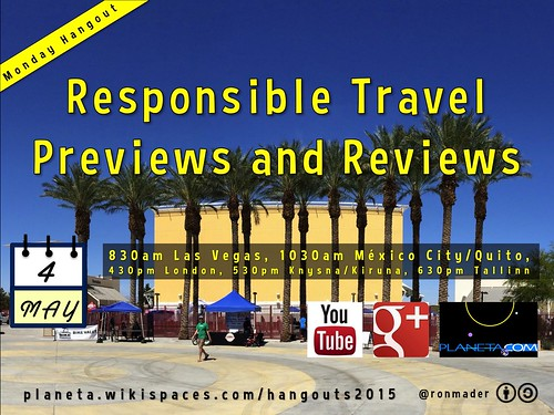 Monday, May 4 Hangout: Responsible Travel Previews and Reviews @thetravelword @GetLocalFlavor @BlackSheepInn @Ruukel @reallifepr0ject @GvCyclotis @ThisTourismWeek @AbhishekKBehl