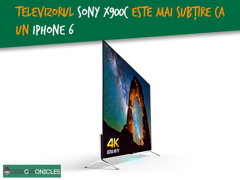 televizorul 4k sony este mai subtire ca un iphone 6