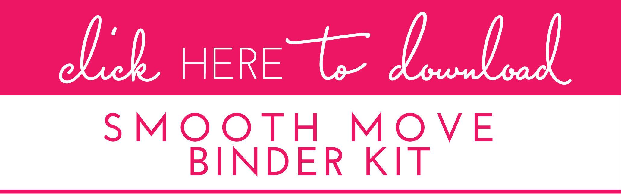 Smooth Move Binder Kit Download