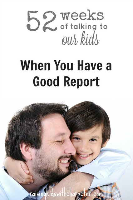 52 Weeks of Talking to Our Kids When You Have a Good Report