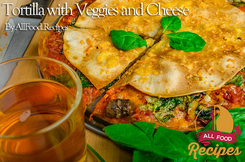 Tortilla with Veggies and Cheese