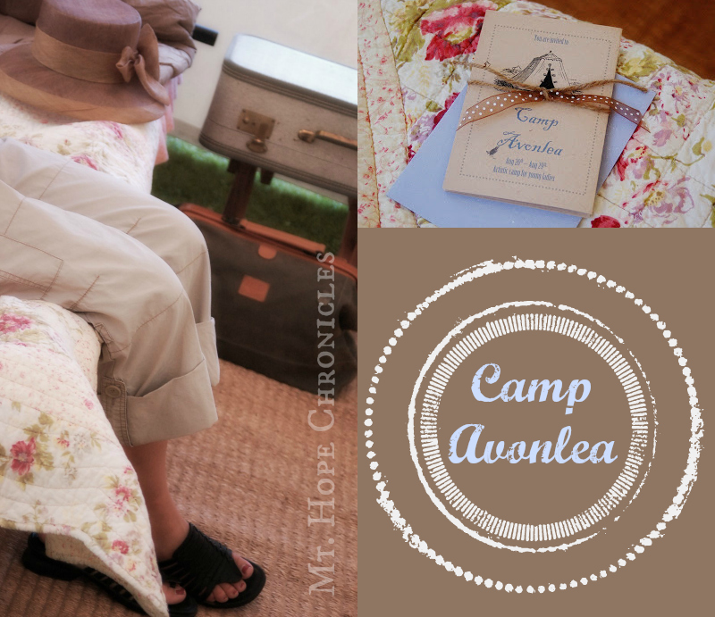 Camp Avonlea ~ The Best of Mt. Hope Chronicles