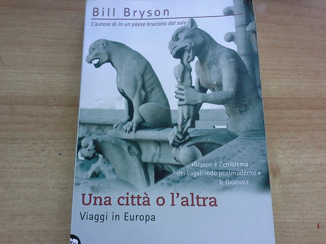 """""""Una città o l'altra. Viaggi in Europa"""" di Bill Bryson"""