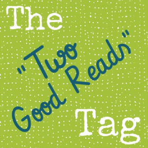 Two good reads tag