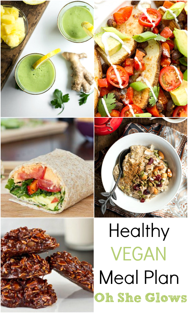 Healthy Vegan Meal Plan - Featuring recipes from Oh She Glows