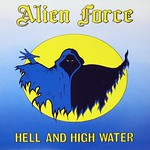 "ALIEN FORCE HELL AND HIGH WATER rare NWOBHM 12"" LP"