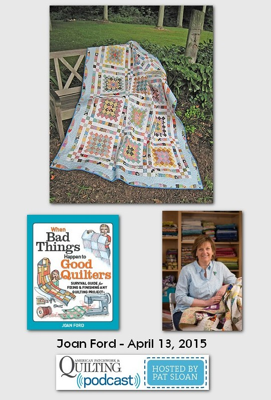 American Patchwork and Quilting Pocast guests Joan Ford April 2015