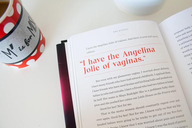 Yes Please Amy Poehler - I have the Angelina Jolie of vaginas