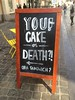 Cake or Death?