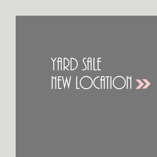 Yard Sale New Location
