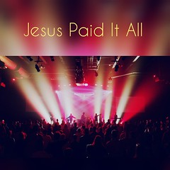 Jesus Paid it All.