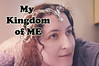 My Kingdom Of ME