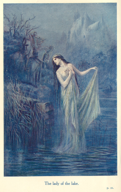 The Lady of the Lake from The Legends of King Arthur and His Knights