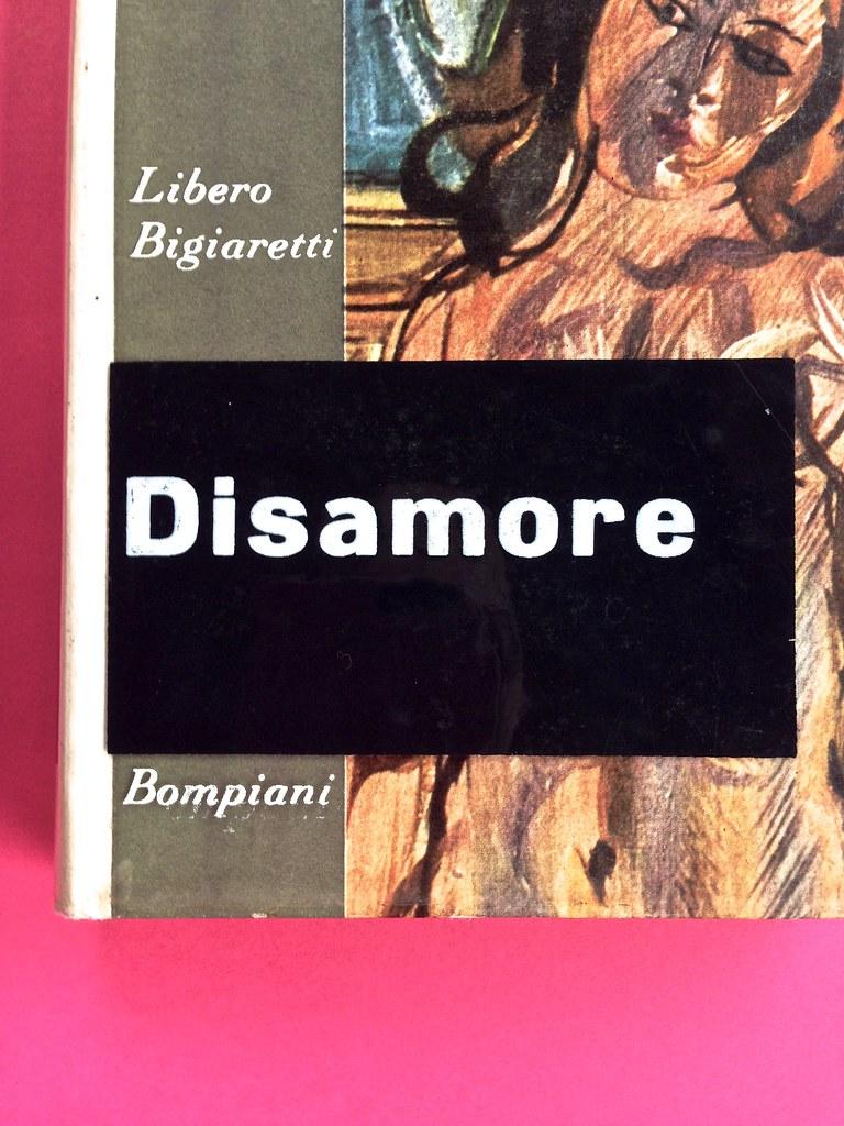 Disamore, di Libero Bigiaretti. Bompiani 1964. [Responsabilità grafica non indicata]. Prima di sovracoperta (part.), 2