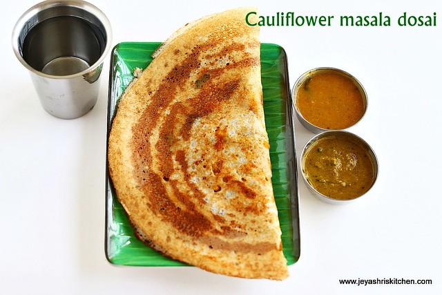 cauliflower masala dosai
