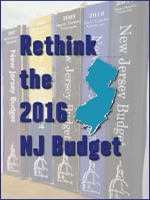Rethink the 2016 NJ Budget