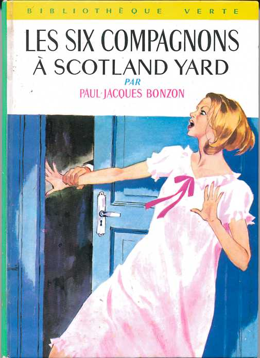 Les six compagnons à Scotland Yard , by Paul Jacques BONZON