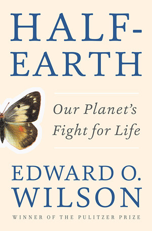 Photo of Half-Earth: Our Planet's Fight for Life Book Cover