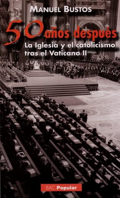 Vaticano II: 50 años después