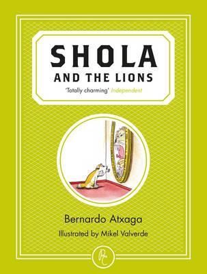 Bernardo Atxaga and Mikel Valverde, Shola and the Lions