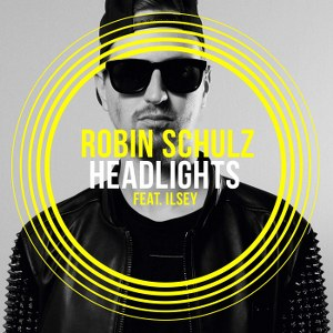Robin Schulz – Headlights (feat. Ilsey)
