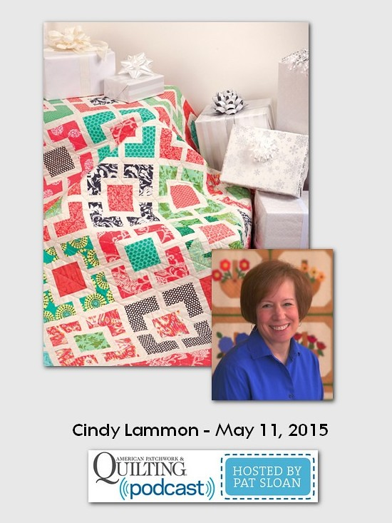 American Patchwork and Quilting Podcast guest Cindy Lammon May 2015