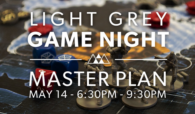 Light Grey Game Night: Master Plan