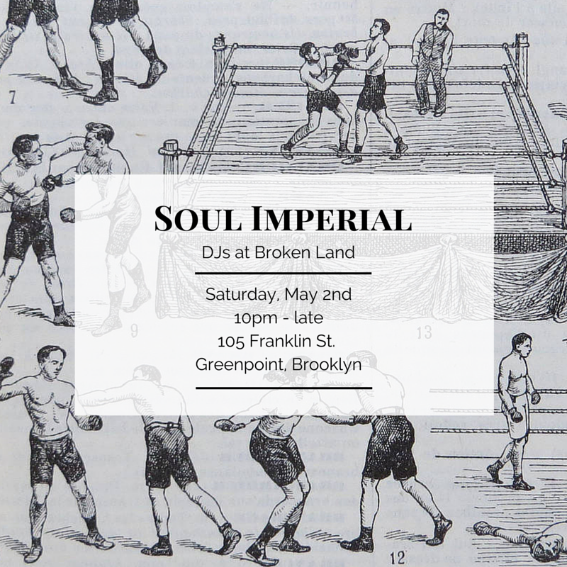 Soul Imperial Broken Land May 7th