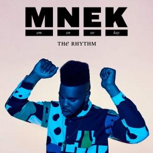 MNEK – The Rhythm