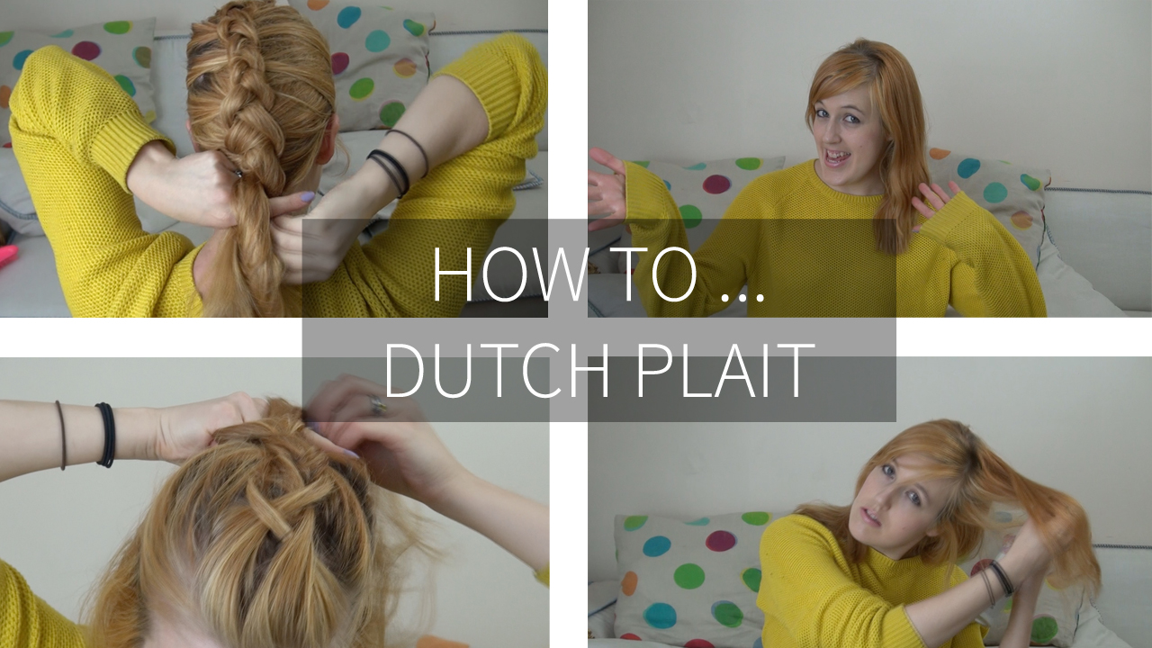 How To: Dutch Plait | Sara Steele