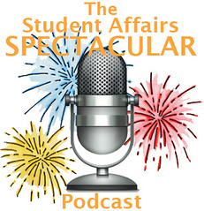 The Student Affairs Spectacular Podcast #SAchat
