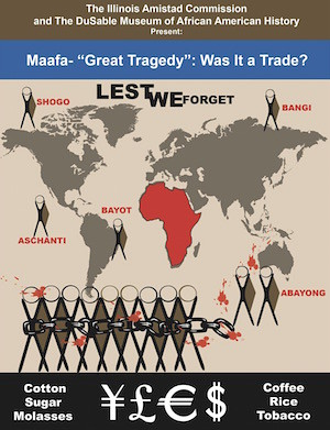 MAAFA Great Tragedy Was it a Trade