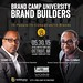 Brand Camp University:  Brand Builders Workshop (May 30, 2015) by Hajj Flemings