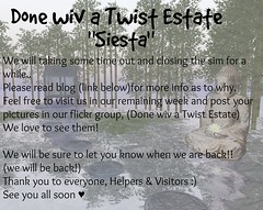 "Done wiv a Twist Estate ""siesta"""