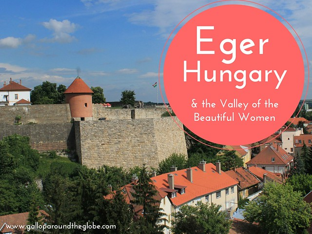 Eger and the Valley of the Beautiful Women