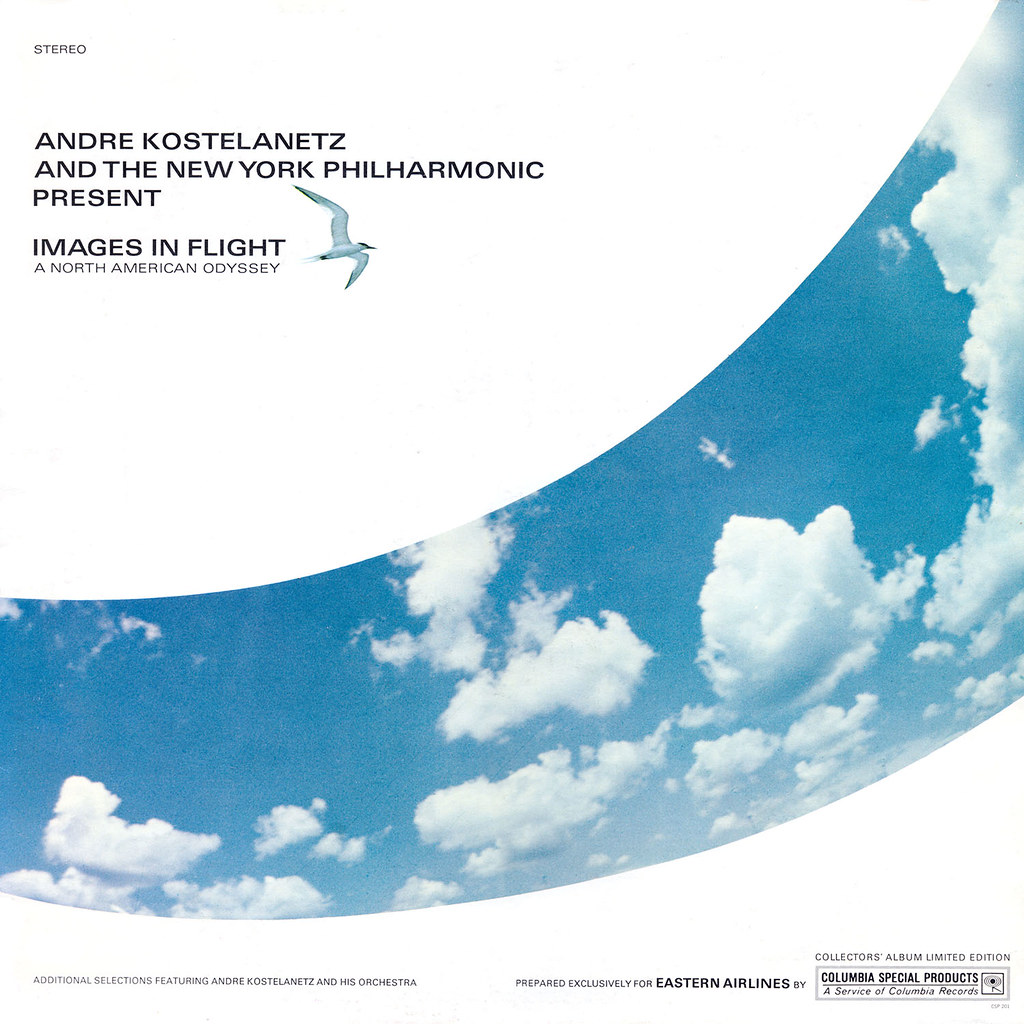 André Kostelanetz -  Images In Flight A North American Odyssey