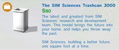 The SIM Sciences Trashcan 3000