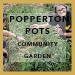 Popperton Pots - Community Garden