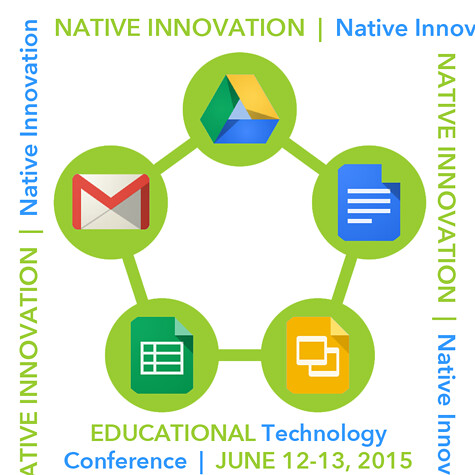 June 12-13 Native Innovation Educational Technology Conference